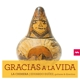 La Chimera/Egueez,Eduardo/+ :Gracias A La Vida