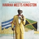 Mista Savona Pres. Various :Havana Meets Kingston