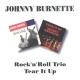 Burnette,Johnny :Rock 'N' Roll Trio/Tear It Up