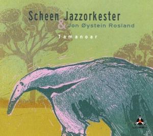 Scheen Jazzorkester & Rosland,Jon Oystei