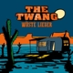Twang,The :Wüste Lieder