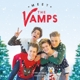 Vamps,The :MEET THE VAMPS CHRISTMAS EDT. (LTD. EDT.)