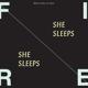 Fire! :She Sleeps,She Sleeps