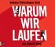 Pietschmann,Andreas :Warum Wir Laufen
