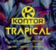 Various :Kontor Trapical 2017-The Festival Season