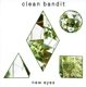 Clean Bandit :New Eyes (New Edition)