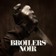 Broilers :Noir (Ltd.Edt.)