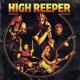 High Reeper :High Reeper (LTD)