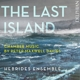 Hebrides Ensemble :The Last Island