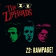 Zipheads,The :Z2:Rampage! (180 Gr./Col.Vinyl)