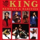 King :Remixes And Rarities (2CD Edition)