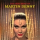 Denny,Martin :The Very Best Of Martin Denny