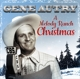 Autry,Gene :A Melody Ranch Christmas
