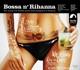 Various :Bossa N'Rihanna