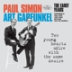 Simon,Paul & Garfunkel,Art :Two Young Hearts Afire With The Same Desire-The E