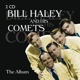 Haley,Bill :Bill Haley and The Comets-The Album