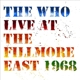 Who,The :Live At The Fillmore (Ltd.50th Anniversary Edt.)