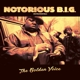 Notorious B.I.G. :The Golden Voice (Instrumentals)