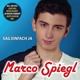 Spiegl,Marco :Sag einfach ja