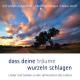 Zehendner,Christoph/Staiger,Manfred :Dass Deine Träume Wurzeln Schlagen