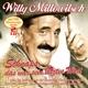 Millowitsch,Willy :Schnaps,Das War Sein Letztes Wort