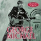 Michael,George :In Memory Of George Michael