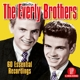 Everly Brothers,The :60 Essential Recordings