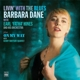 Dane,Barbara :Living With The Blues/On My Way