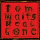 Waits,Tom :Real Gone (Remixed/Remastered)