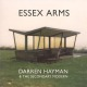 Hayman,Darren & The Secondary Modern :Essex Arms