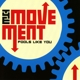 Movement,The :Fools Like You