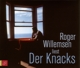 Willemsen,Roger :Der Knacks