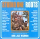 Soul Jazz Records Presents/Various :Studio One Roots