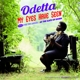 Odetta :My Eyes Have Seen+The Tin Angel/At The Gate Of