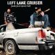 Left Lane Cruiser :Junkyard Speed Ball