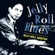 Morton,Jelly Roll :Jelly Roll Blues