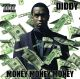 Diddy :Money Money Money
