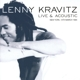 Kravitz,Lenny :Live & Acoustic-New York,14th March 1994