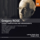Rose,Gregory/Latvian Radio Choir :Chorale Kompositionen und Arrangements