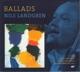 Landgren,Nils :Ballads