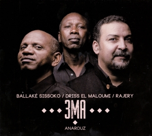 3MA (Ballake Sissoko | Driss El Maloumi | Rajery)