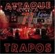 Attaque 77 :Trapos