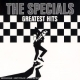 Specials,The :Greatest Hits