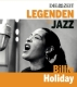 Holiday,Billie :DIE ZEIT-Edition-Legenden des Jazz: Billie Holiday