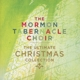 Mormon Tabernacle Choir,The :The Ultimate Christmas Collection