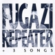 Fugazi :Repeater+3 Songs