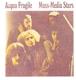 Acqua Fragile :Mass-Media Stars (Remastered)