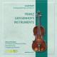 Quatuor Mosaiques :Franz Geissenhofs Instrumente