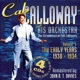 Calloway,Cab & His Orchestra :Vol.1 The Early Years 1930-1934