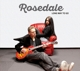 Rosedale :Long Way To Go